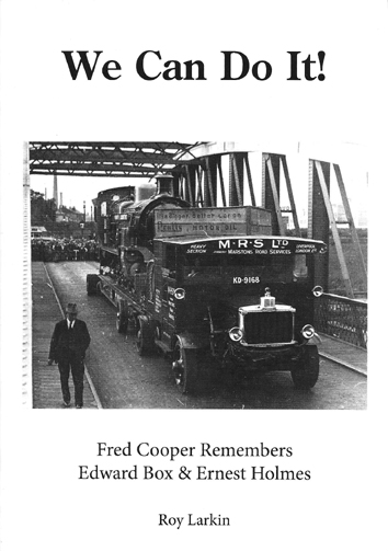 Front cover of We Can Do It! book with Scammell heavy haulage lorry on bridge